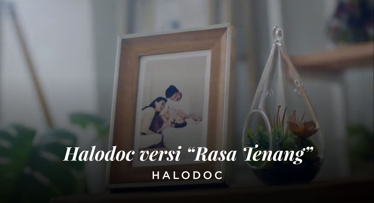 "Adi Winoto – Halodoc versi ""Rasa-Tenang"""