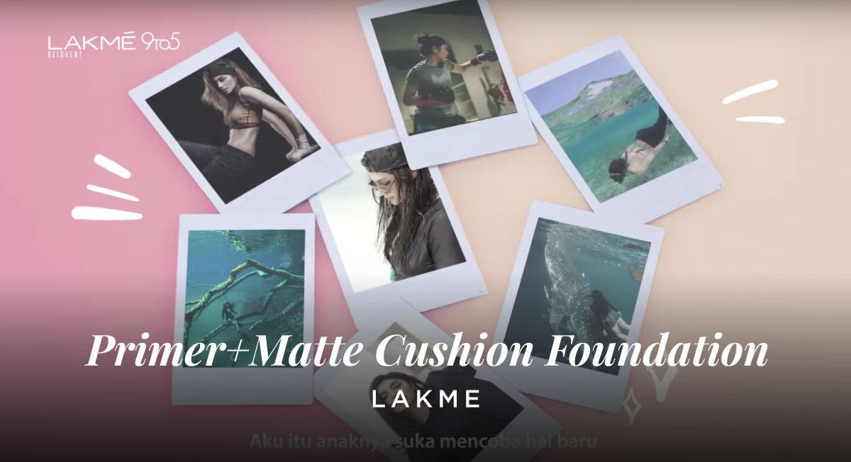 IB Charisma – LAKME – Primer+Matte Cushion Foundation