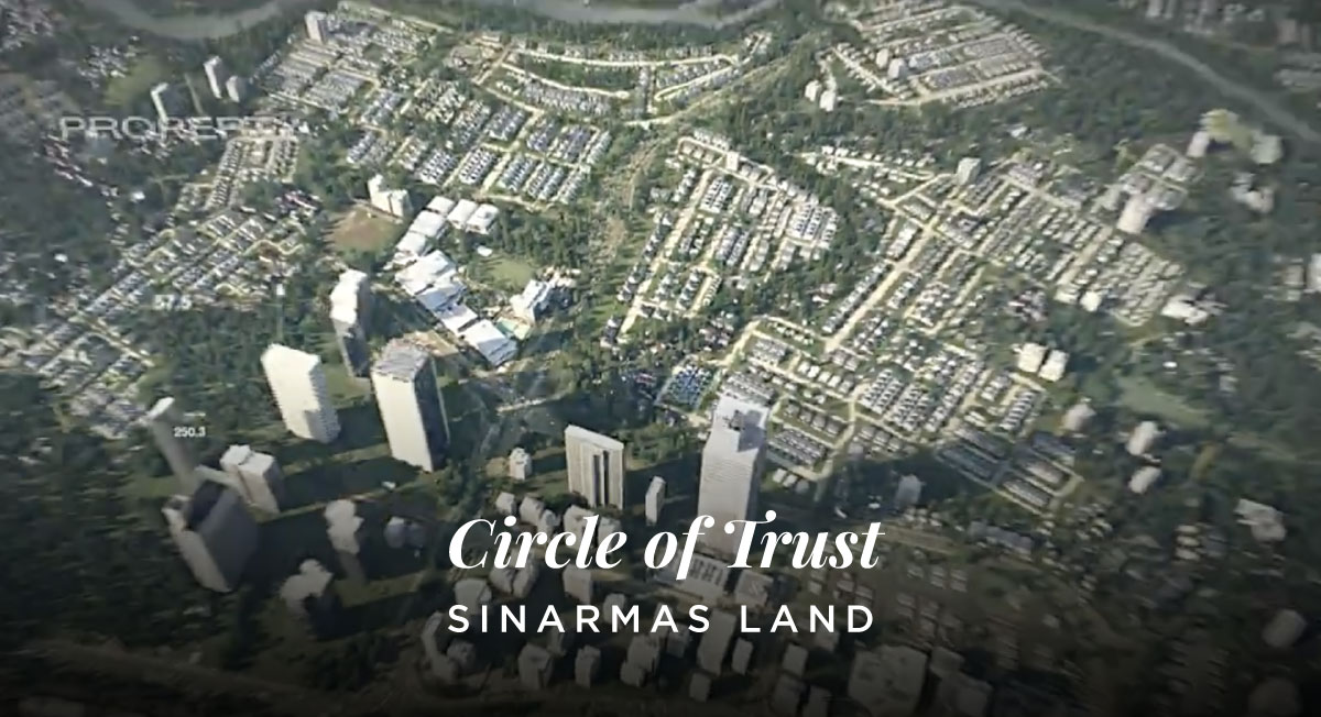 Mark Toia – Sinarmas Land – Circle of Trust