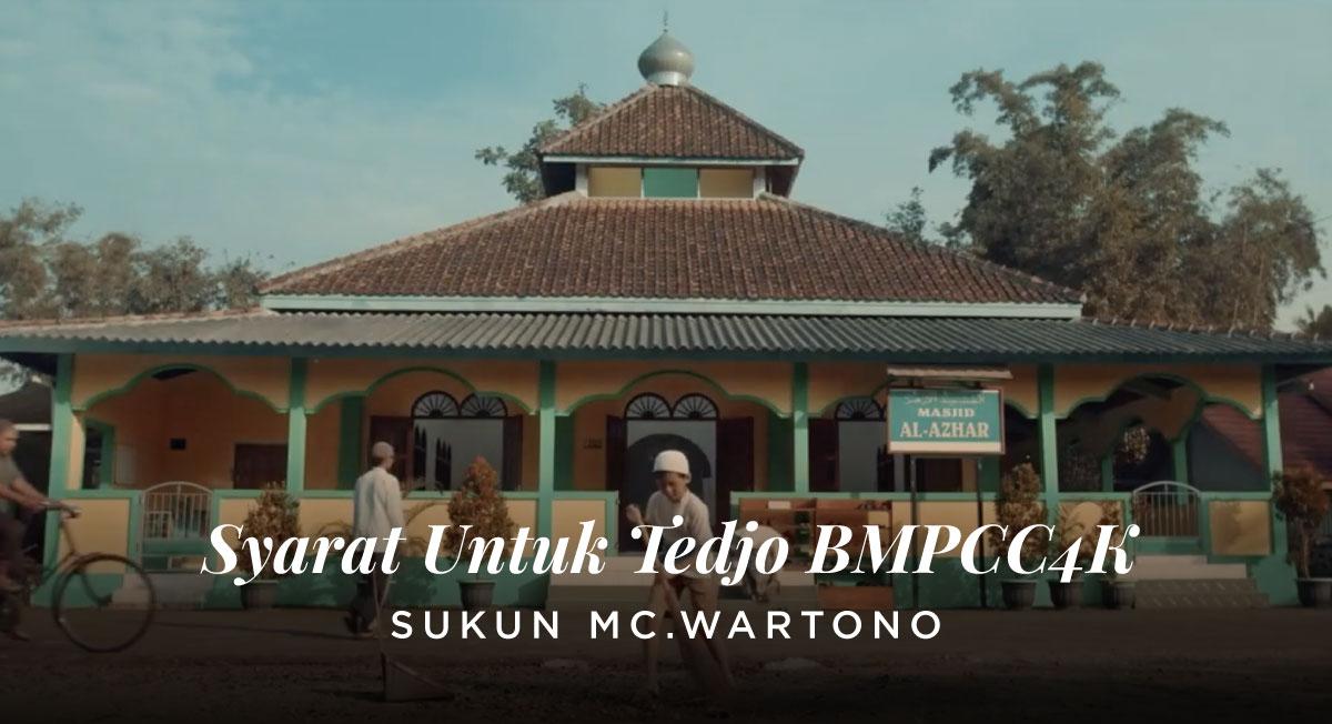 Rudy Satria – Syarat Untuk Tedjo BMPCC4K