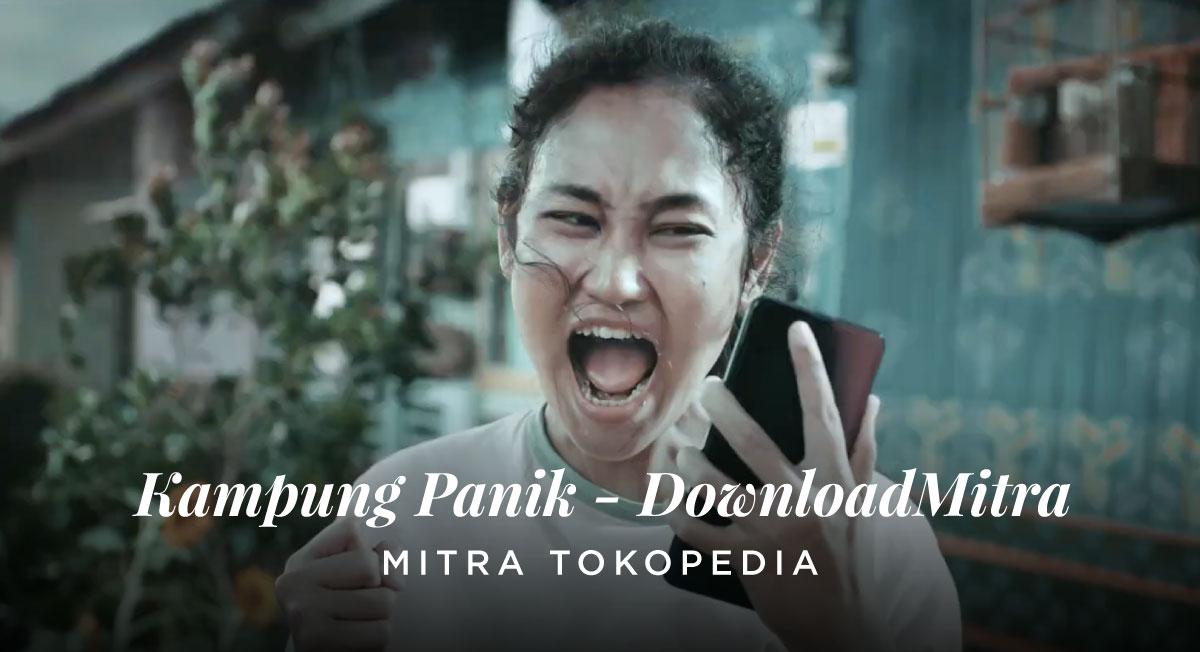 Ica Lawendatu – TOKOPEDIA – Kampung Panik – DownloadMitra