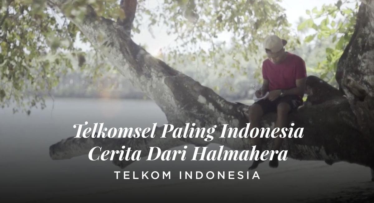 Eugene Panji – Telkomsel Paling Indonesia Cerita Dari Halmahera
