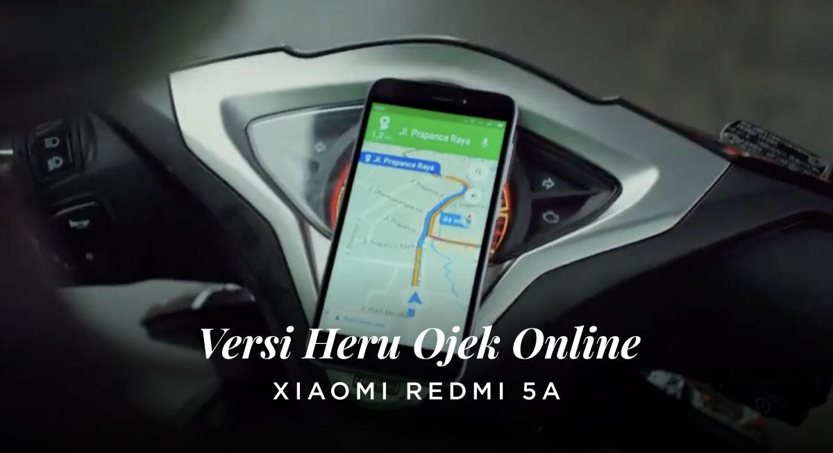 Rudy Satria – Xiaomi Red Mi 5A Versi Heru Ojek Online