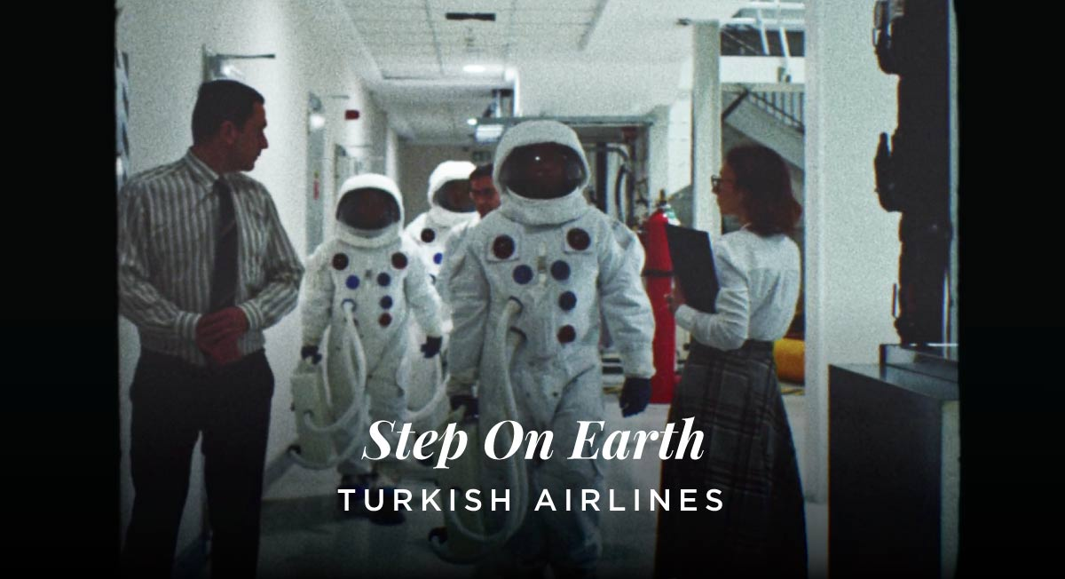 Turkish Airlines – Step On Earth